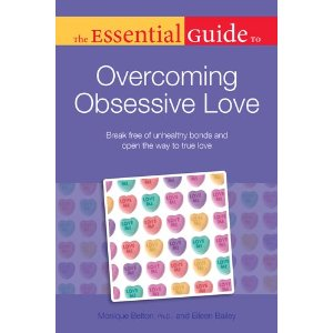 The Essential Guide to Overcoming Obsessive Love book cover